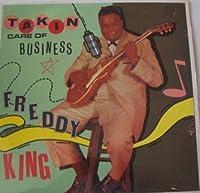 Freddy King - Takin Care Of Business LP