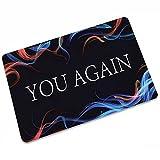 You Again - Felpudo de entrada para interiores y exteriores,...