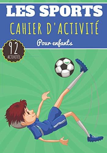 Cahier D'activité Les Sports: Po...