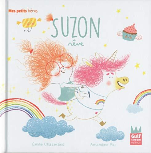 Suzon rêve (Mes petits héros) (Tapa dura)