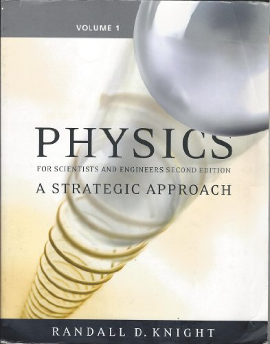 Physics for Scientists and Engineers: A Strategic Approach, Vol 1 (Chs 1-15): Text Component v. 1, Chapters 1-15
