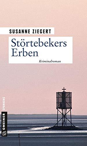 Störtebekers Erben: Kriminalroman (Kriminalromane im GMEINER-Verlag)