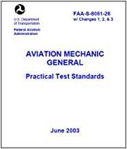 AVIATION MECHANIC GENERAL Practical Test Standards, Plus 500 free US military manuals and US Army field manuals when you sample this book