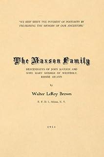 The Maxson Family: Descendants of John Maxson and Mary Mosher of Westerly, Rhode Island