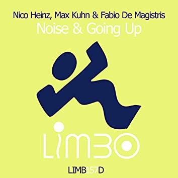 Noise & Going Up