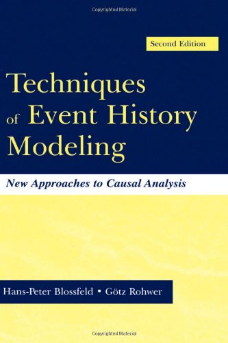 Techniques of Event History Modeling: New Approaches to Casual Analysis, Second Edition