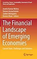 The Financial Landscape of Emerging Economies: Current State, Challenges and Solutions (Accounting, Finance, Sustainability, Governance & Fraud: Theory and Application)