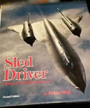 Sled Driver Flying the World's Fastest Jet - signed by the author