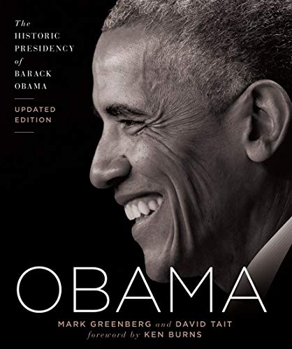 Obama: The Historic Presidency of Barack Obama - Updated Edition