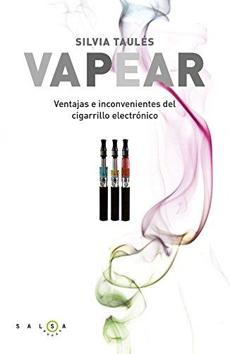 Vapear: Ventajas e inconvenientes del cigarrillo electrónico