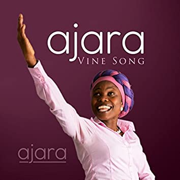 Ajara (Vine Song)