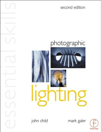 Photographic Lighting, Essential Skills (Essential Skills Photography Series)