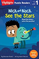 Nick and Nack See the Stars (Highlights Puzzle Readers)