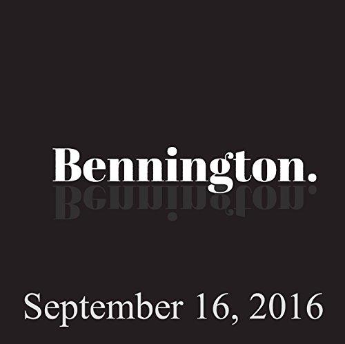 Bennington, September 16, 2016 audiobook cover art