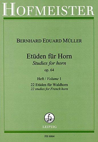 HOFMEISTER MULLER B.E. - ETUDEN OP. 64, VOL. 1 : 22 ETUDES - COR Theorie und Pedagogik Horn