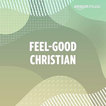 Feel-Good Christian