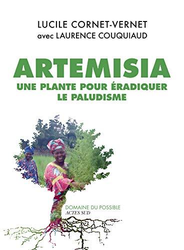 Artemisia: En växt som är tillgänglig för alla för att utrota malaria (möjligt område)