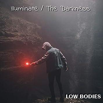 Illuminate / The Darkness