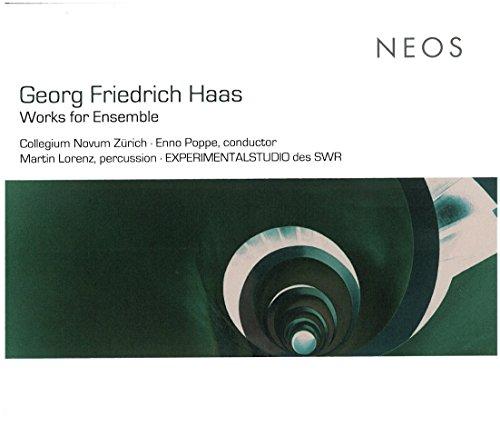 Georg Friedrich Haas: Works for Ensemble