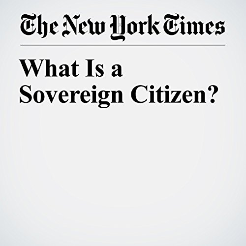 What Is a Sovereign Citizen? copertina