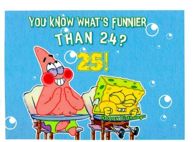 Spongebob Wanna Know What's Funnier than 24 Birthday Edible Frosting Image 1/4 sheet Cake Topper (1/4 Sheet)