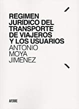 Régimen jurídico del transporte de viajeros y los usuarios (Spanish Edition)