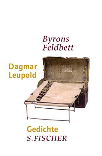 Byrons Feldbett: Gedichte