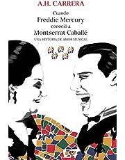 Cuando Freddie Mercury conoció a Montserrat Caballé: Una historia de amor musical
