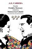 Cuando Freddie Mercury conoció a Montserrat Caballé: Una historia de amor musical...
