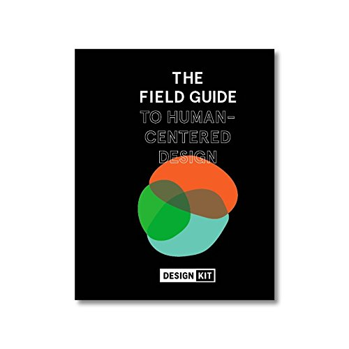 Compare Textbook Prices for The Field Guide to Human-Centered Design 1st Edition ISBN 9780991406319 by IDEO.org