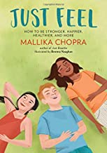 Just Feel: How to Be Stronger, Happier, Healthier, and More