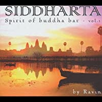 Siddharta:Spirit of Buddha Bar-Vol.2 compiled and mixed by Ravin