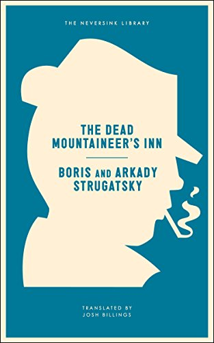 The Dead Mountaineer's Inn: One More Last Rite for the Detective Genre (Neversink) (English Edition)