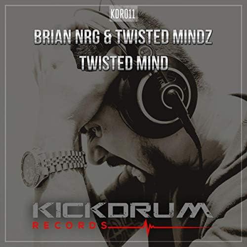 Brian NRG & Twisted Mindz