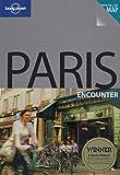 Lonely Planet Paris Encounter (Encounter Travel Guide)
