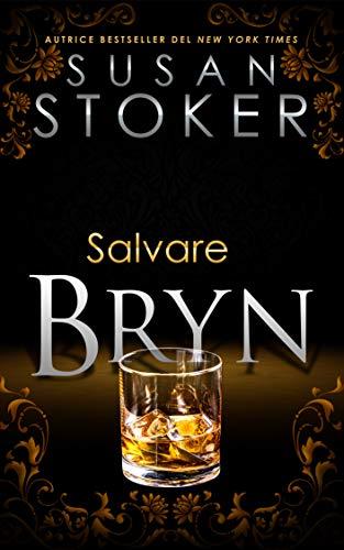 Salvare Bryn (Delta Force Heroes Vol. 6)