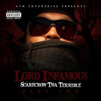 Scarecrow Tha Terrible Pt.Two