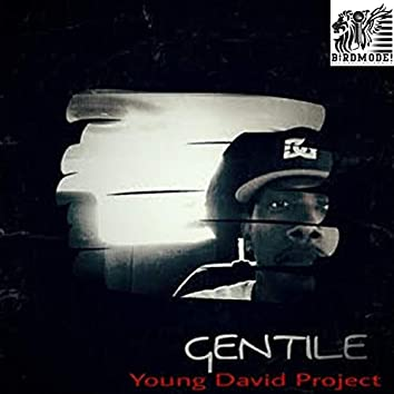 Gentile Presents...The Young David Project