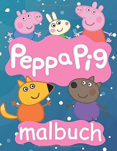 Peppa pig Malbuch: Tolles Malbuch für Kinder ab 2-8 Jahren