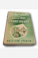 Rare The Art and Life of William Shakespeare - Hazelton Spencer 1940 (Rare) Hardcover