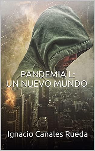 PANDEMIA L: UN NUEVO MUNDO