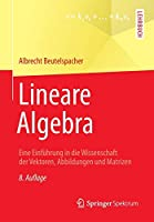 Lineare Algebra: Eine Einfuehrung in die Wissenschaft der Vektoren, Abbildungen und Matrizen