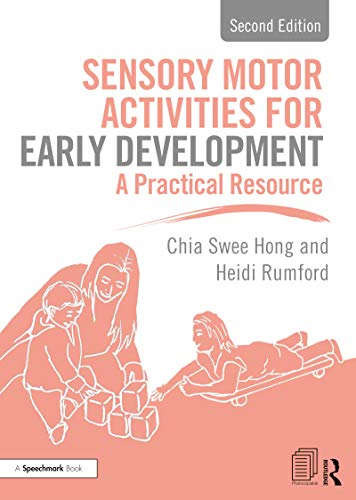 Sensory Motor Activities for Early Development: A Practical Resource (English Edition)