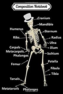 Composition Notebook: Skeleton with human bones name for physical the gift Journal/Notebook Blank Lined Ruled 6x9 100 Pages