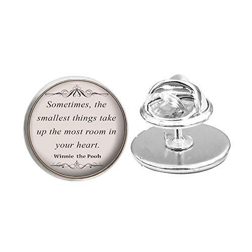 Spilla con scritta in lingua inglese 'Talvolta le cose più piccole prendono la maggior parte della stanza nel tuo cuore', idea regalo per le donne migliori amiche della mamma #283