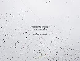[misaki matsui]のFragments of Hope from New York