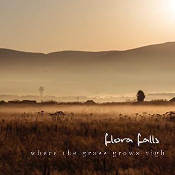 Where the Grass Grows High