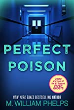 Perfect Poison: A Female Serial Killer's Deadly Medicine