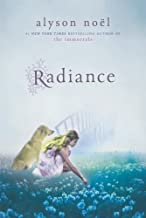 Radiance: A Riley Bloom Book