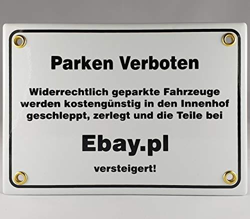 A.G.S. Emaille Schild Handarbeit Nr.27 - Parken verboten. Widerrechtlich geparkte Fahrzeuge Werden kostengünstig in den Innenhof geschleppt, zerlegt und die Teile bei Ebay.pl versteigert!